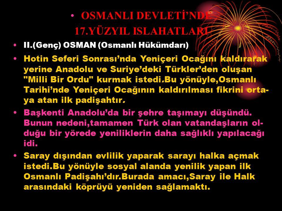 OSMANLI DEVLETİ'NDE 17.YÜZYIL ISLAHATLARI