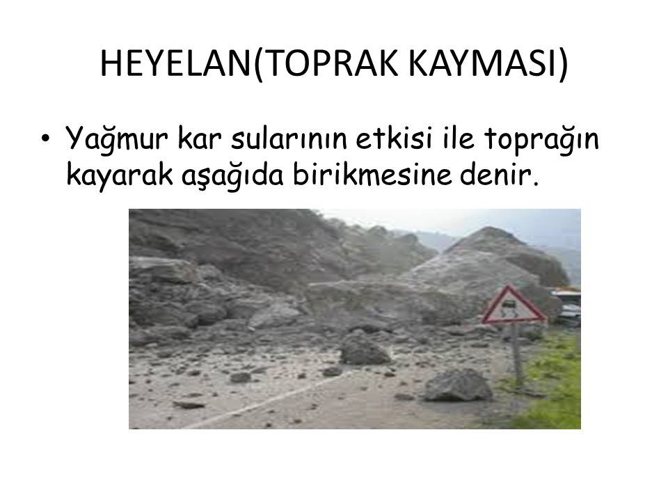 HEYELAN(TOPRAK KAYMASI)