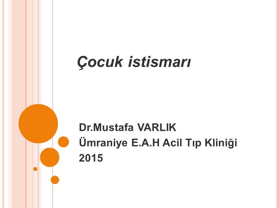 Dr.Mustafa VARLIK Ümraniye E.A.H Acil Tıp Kliniği 2015