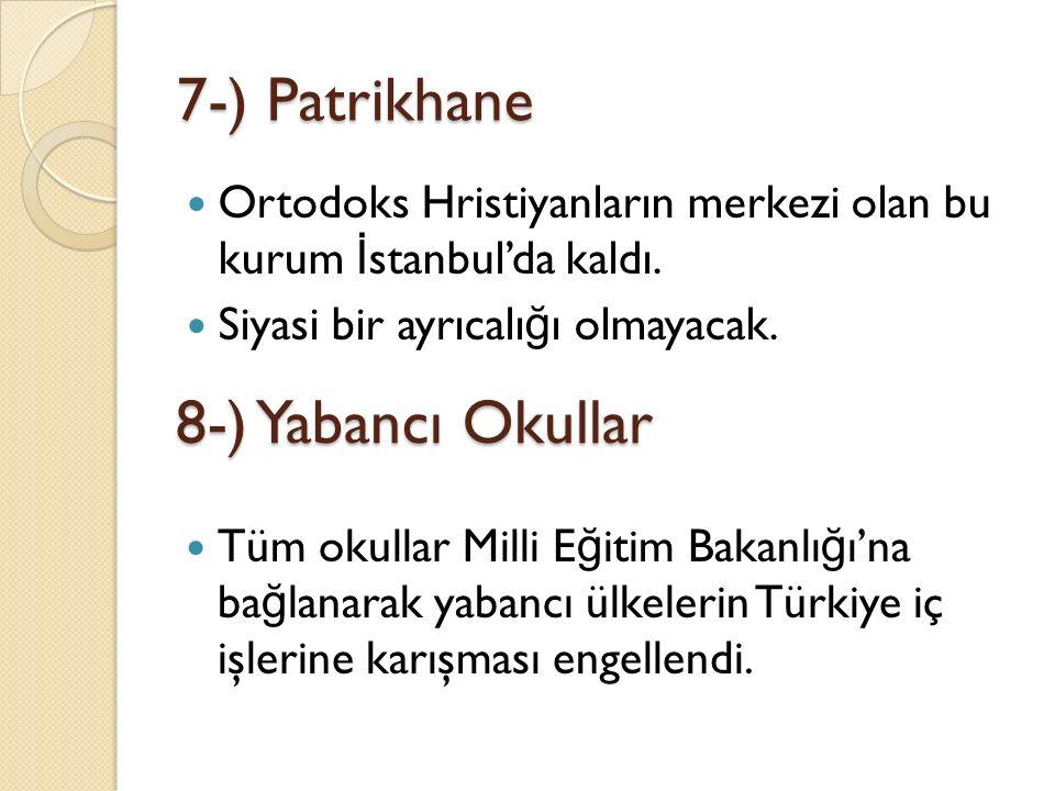 7-) Patrikhane 8-) Yabancı Okullar