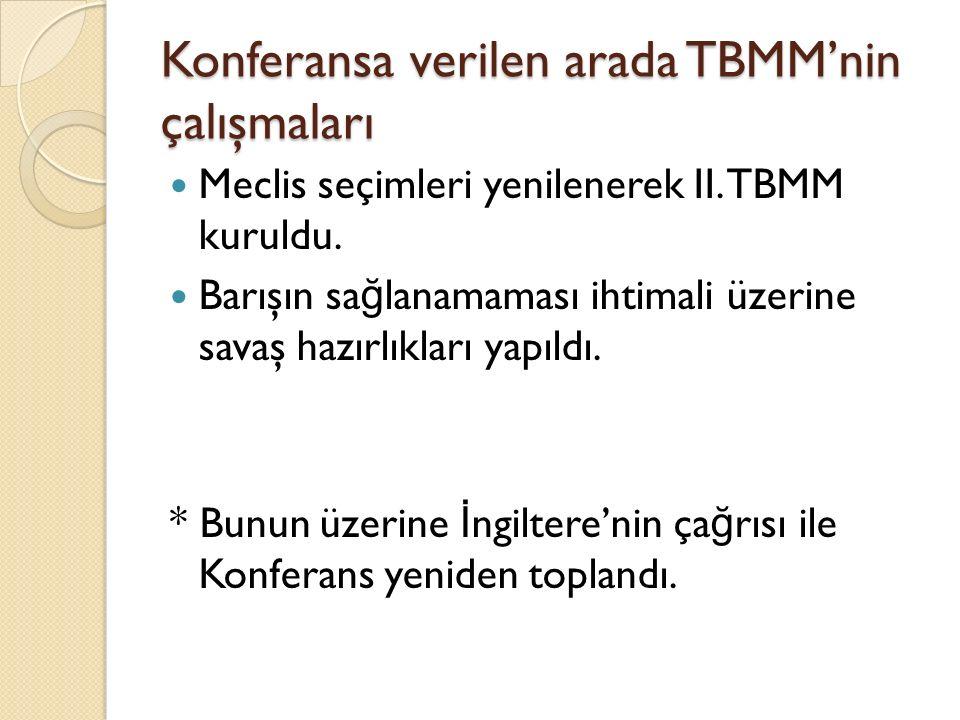 Konferansa verilen arada TBMM'nin çalışmaları
