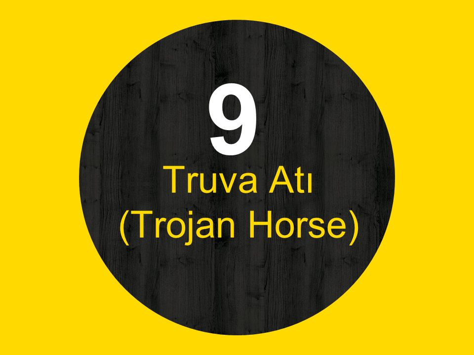 Truva Atı (Trojan Horse)