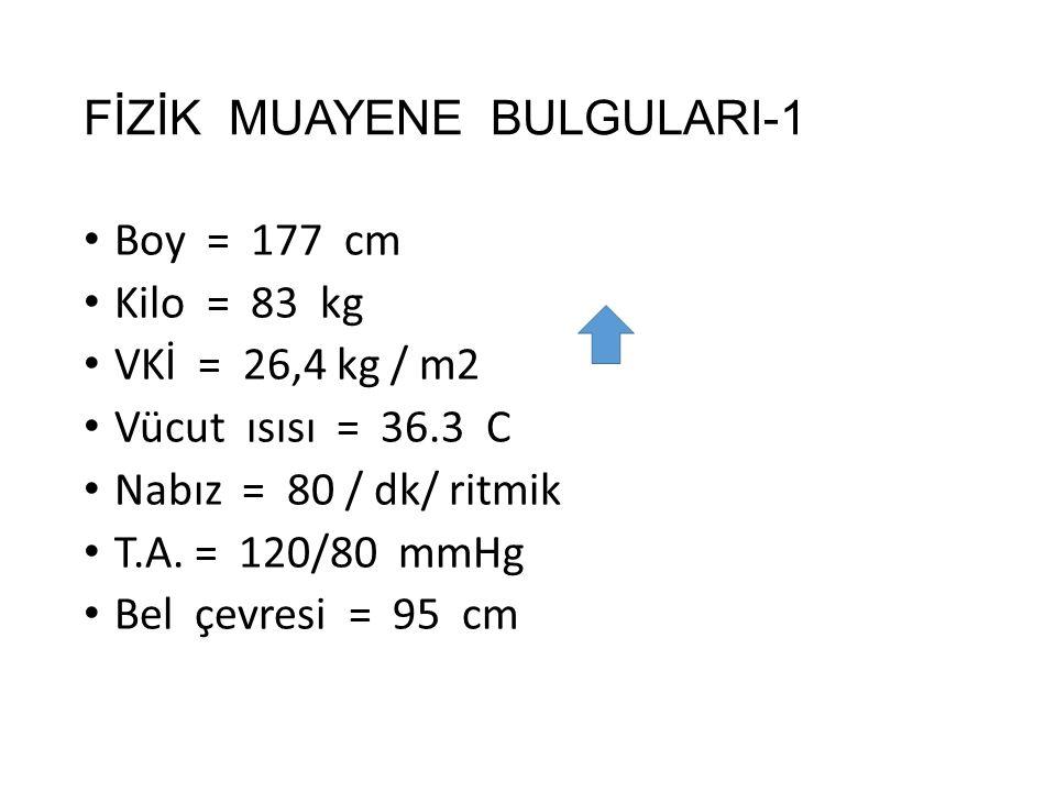 FİZİK MUAYENE BULGULARI-1