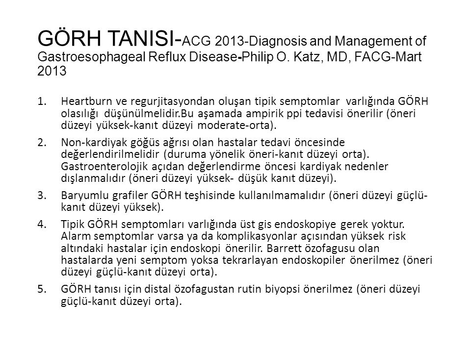 GÖRH TANISI-ACG 2013-Diagnosis and Management of Gastroesophageal Reflux Disease-Philip O. Katz, MD, FACG-Mart 2013