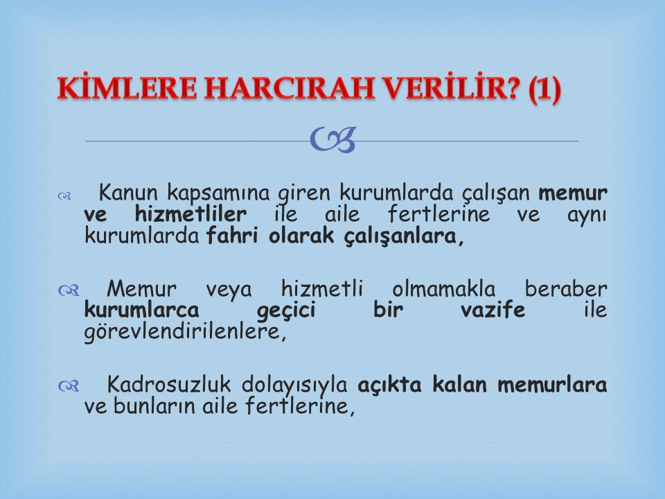 KİMLERE HARCIRAH VERİLİR (1)