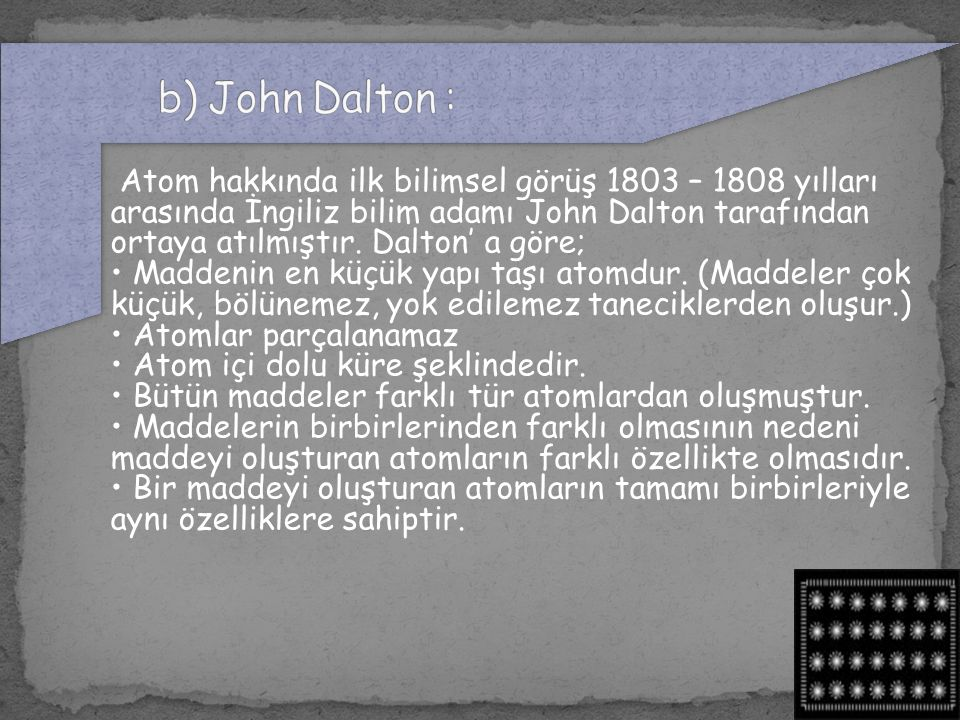 b) John Dalton :