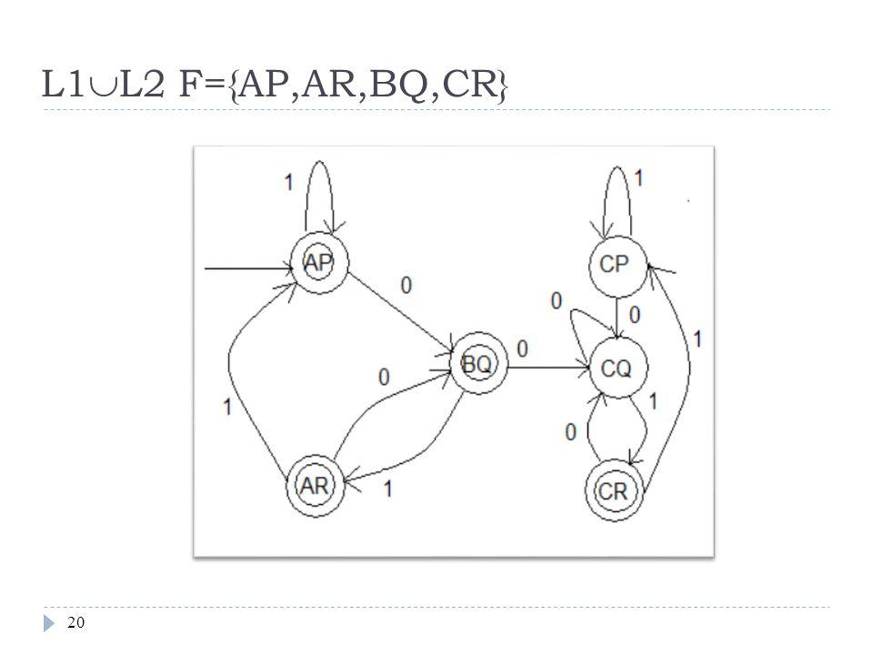 L1L2 F={AP,AR,BQ,CR}