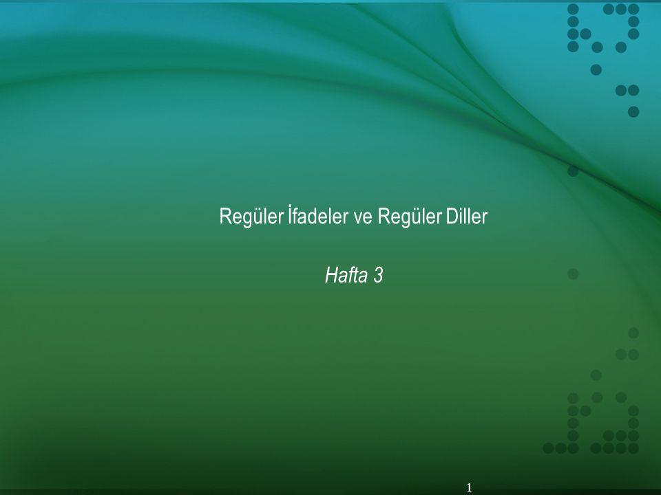 Regüler İfadeler ve Regüler Diller