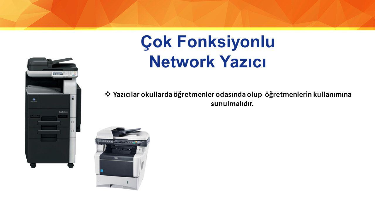 Çok Fonksiyonlu Network Yazıcı