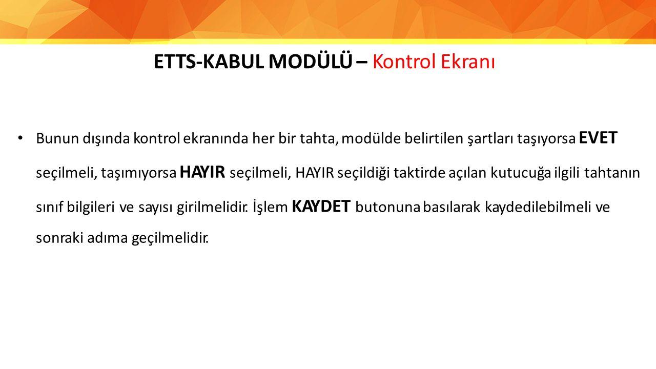 ETTS-KABUL MODÜLÜ – Kontrol Ekranı