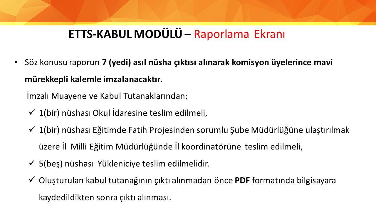 ETTS-KABUL MODÜLÜ – Raporlama Ekranı