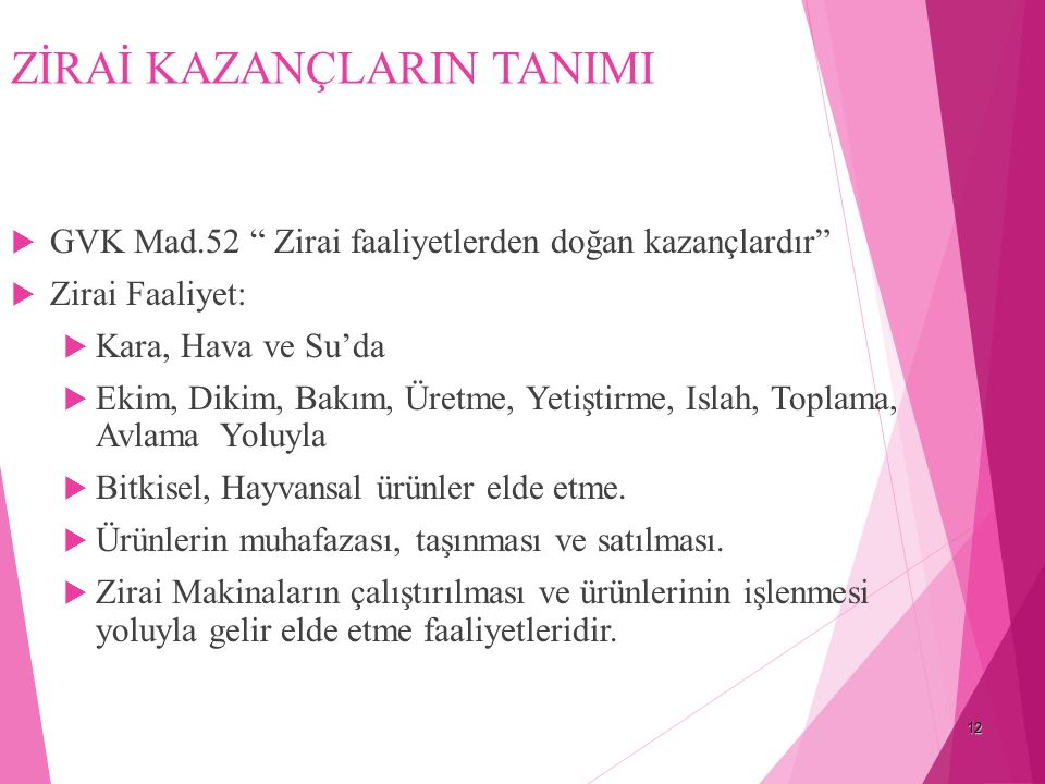ZİRAİ KAZANÇLARIN TANIMI