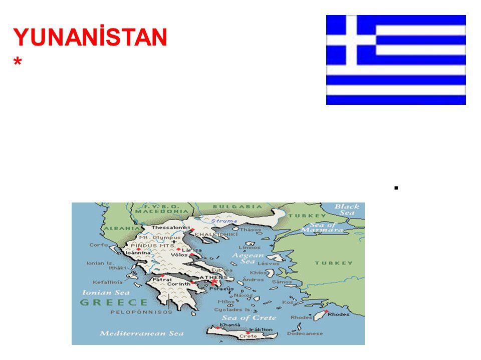 YUNANİSTAN * Batı komşumuzdur. * Başkenti Atina dır. * Yüzölçümü 131,990 km2 dir. * Nüfusu 10.6 milyondur.