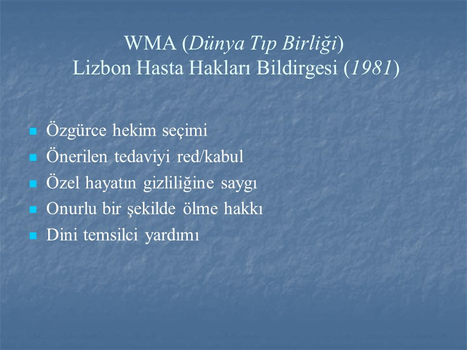 WMA (Dünya Tıp Birliği) Lizbon Hasta Hakları Bildirgesi (1981)