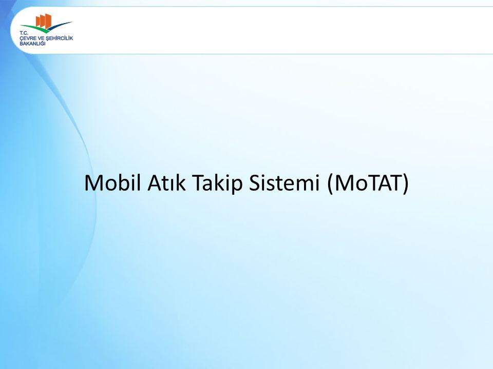 Mobil Atık Takip Sistemi (MoTAT)
