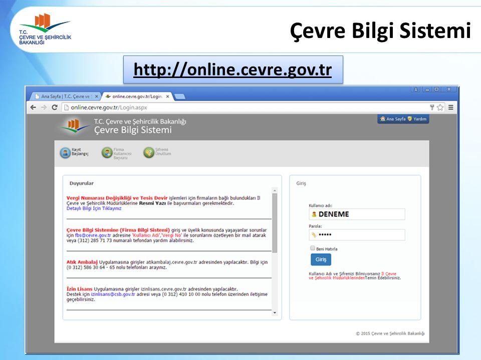 Çevre Bilgi Sistemi http://online.cevre.gov.tr