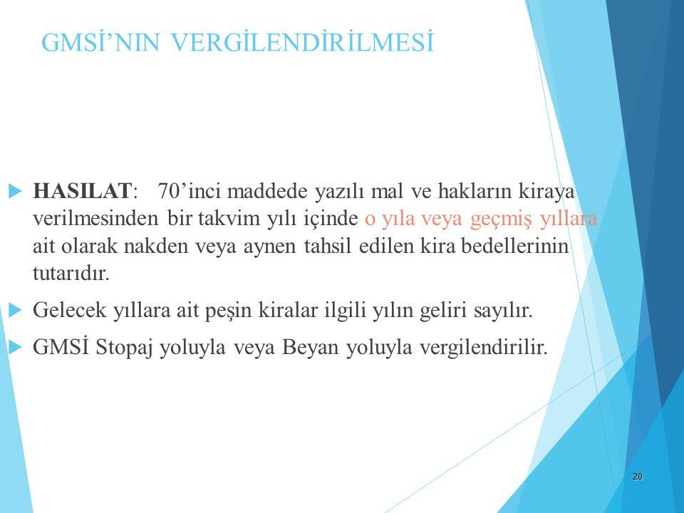GMSİ'NIN VERGİLENDİRİLMESİ