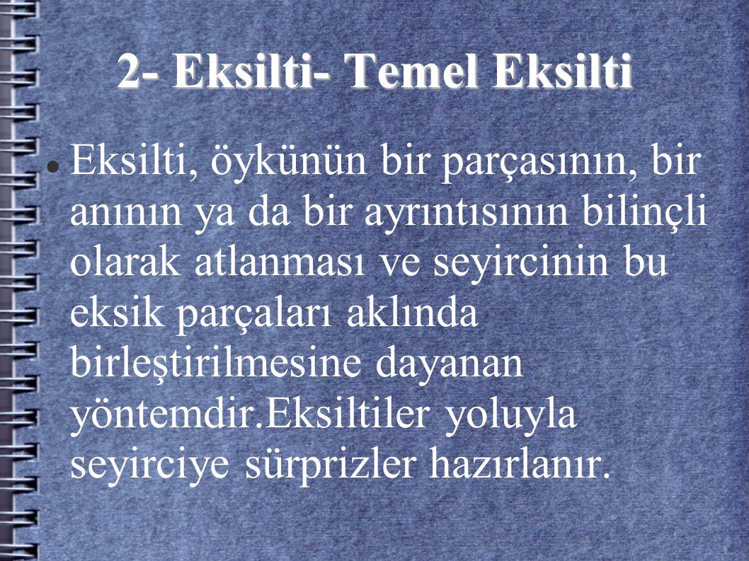 2- Eksilti- Temel Eksilti