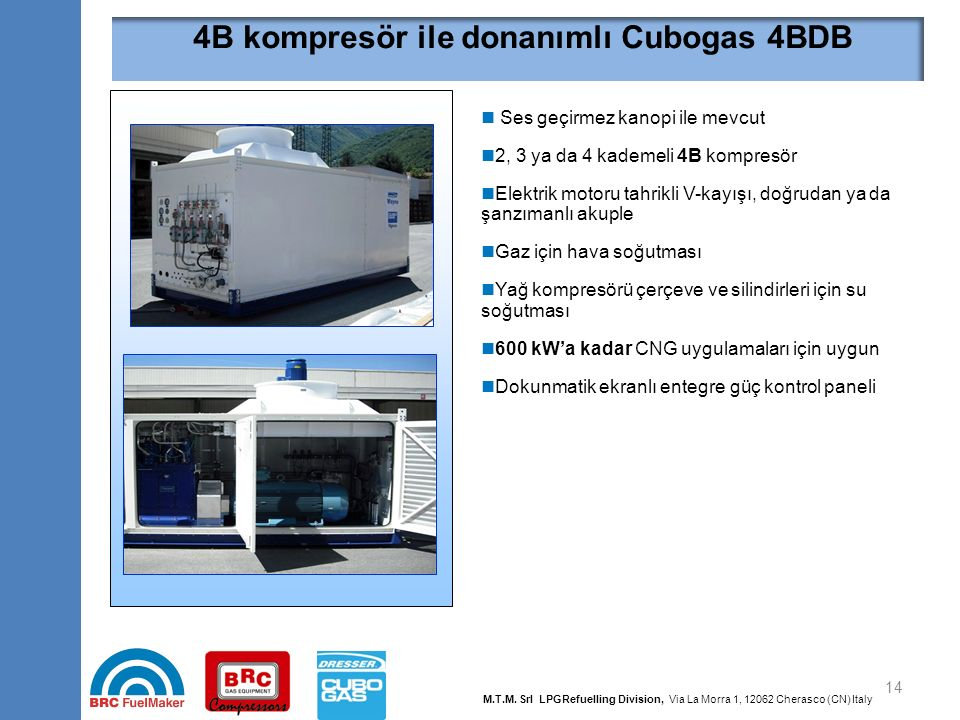 4B kompresör ile donanımlı Cubogas 4BHT