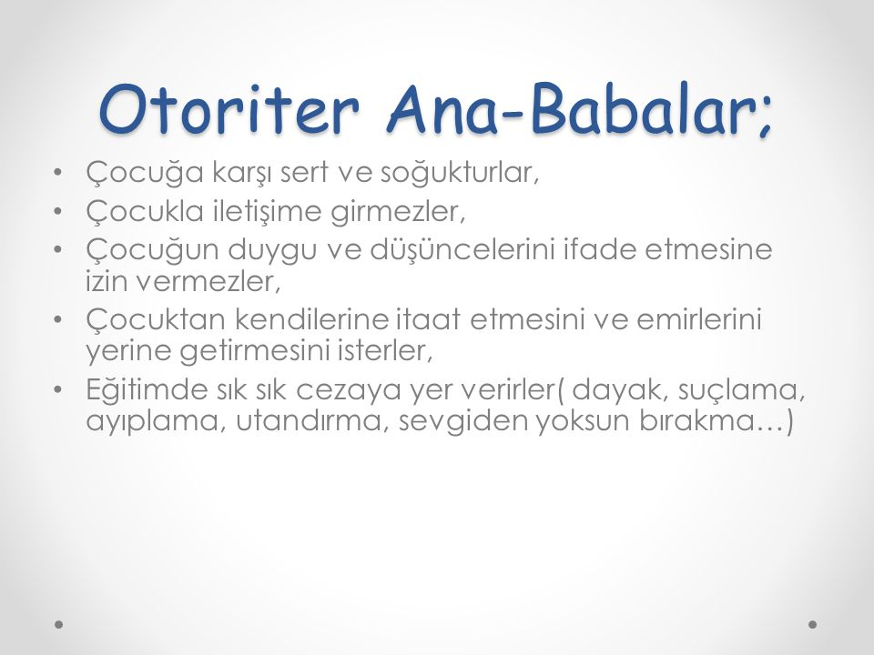Otoriter Ana-Babalar;
