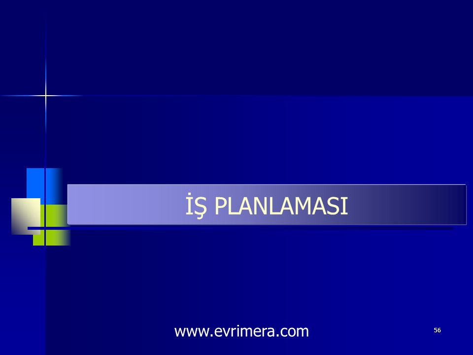 İŞ PLANLAMASI www.evrimera.com