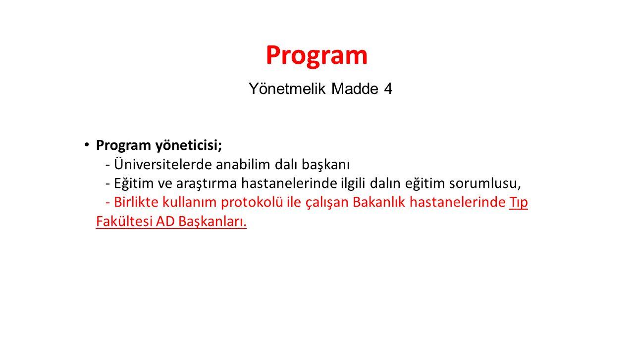 Program Yönetmelik Madde 4