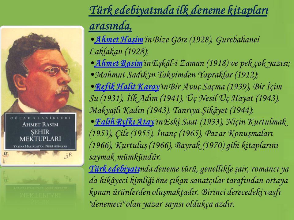 Türk edebiyatında ilk deneme kitapları arasında,