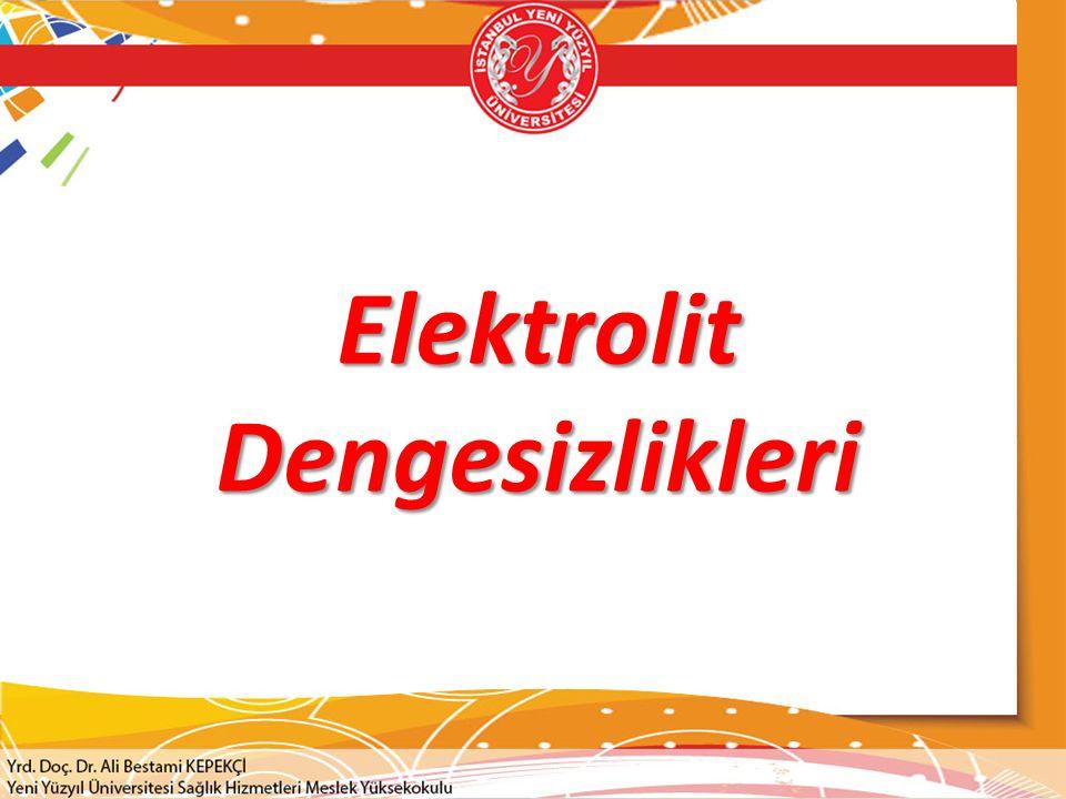 Elektrolit Dengesizlikleri