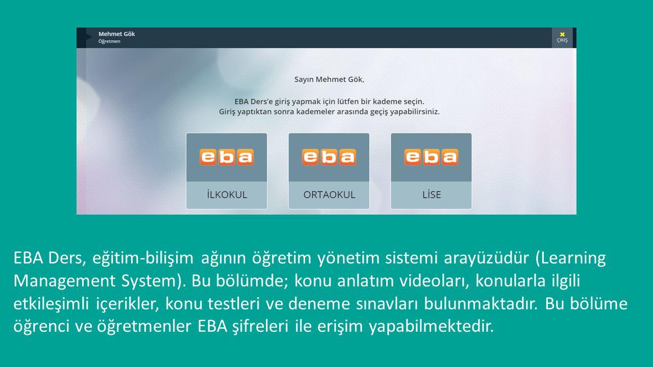 EBA Ders, eğitim-bilişim ağının öğretim yönetim sistemi arayüzüdür (Learning Management System).
