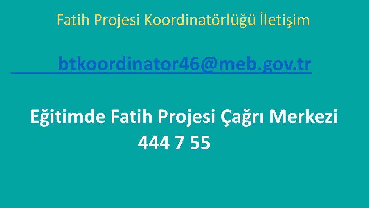 Fatih Projesi Koordinatörlüğü İletişim