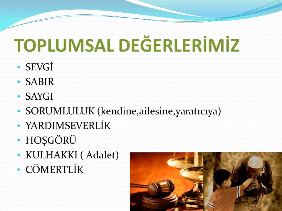 TOPLUMSAL DEĞERLERİMİZ