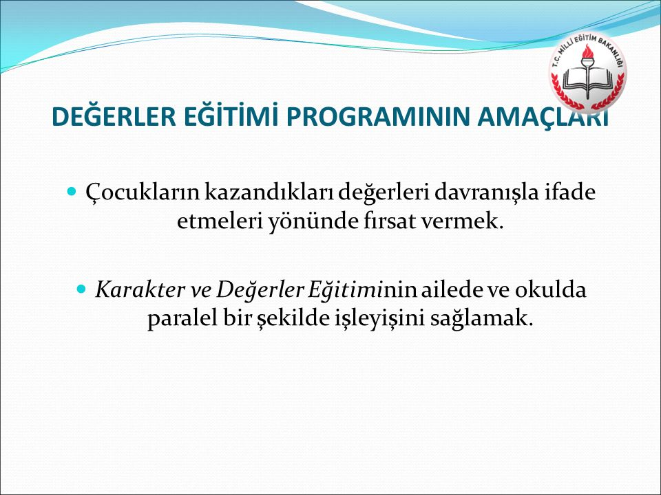 DEĞERLER EĞİTİMİ PROGRAMININ AMAÇLARI