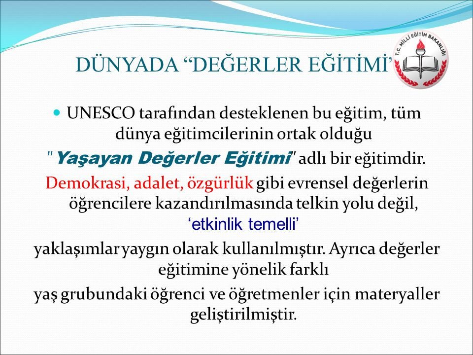 DÜNYADA DEĞERLER EĞİTİMİ