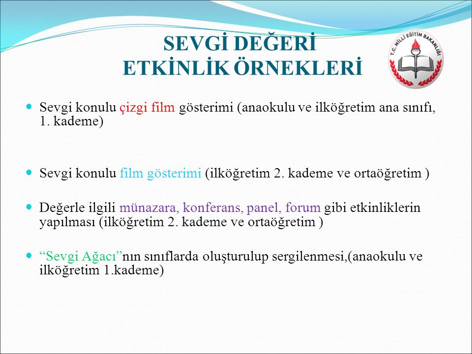 SEVGİ DEĞERİ ETKİNLİK ÖRNEKLERİ