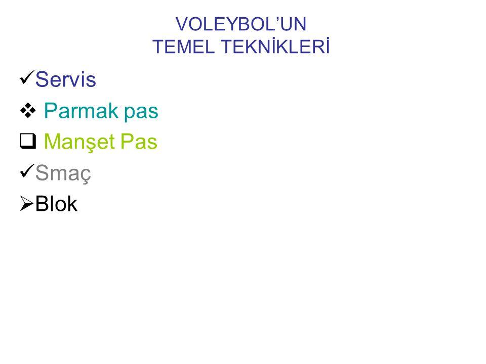 VOLEYBOL'UN TEMEL TEKNİKLERİ