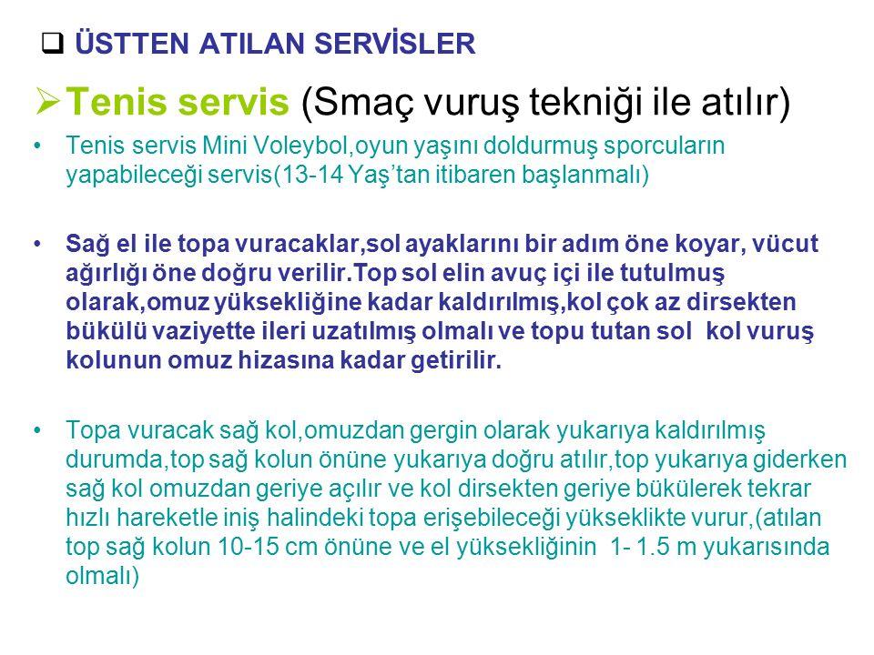 ÜSTTEN ATILAN SERVİSLER