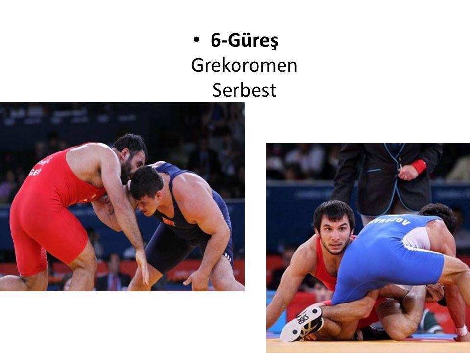 6-Güreş Grekoromen Serbest
