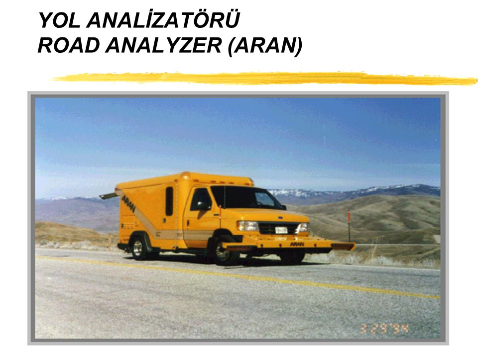 YOL ANALİZATÖRÜ ROAD ANALYZER (ARAN)