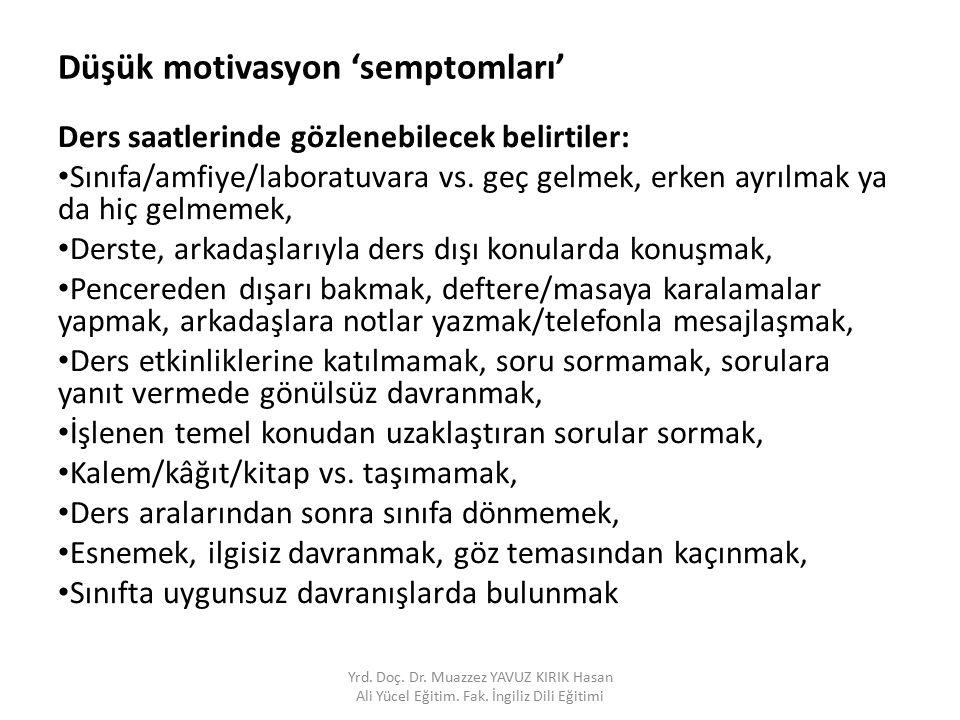 Düşük motivasyon 'semptomları'