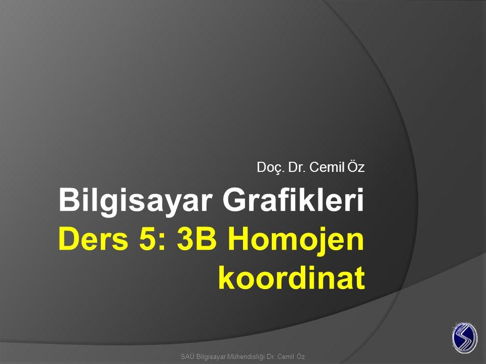 Bilgisayar Grafikleri Ders 5: 3B Homojen koordinat
