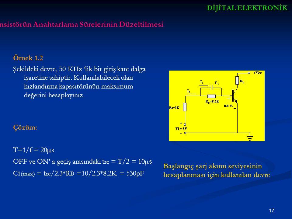 Transistörün Anahtarlama Sürelerinin Düzeltilmesi