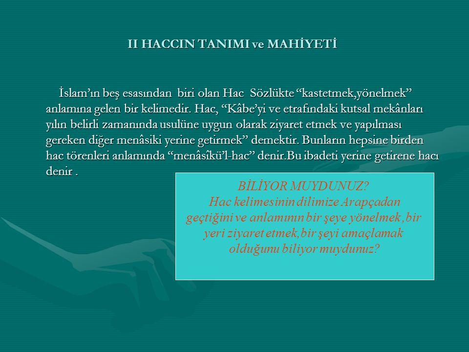 II HACCIN TANIMI ve MAHİYETİ