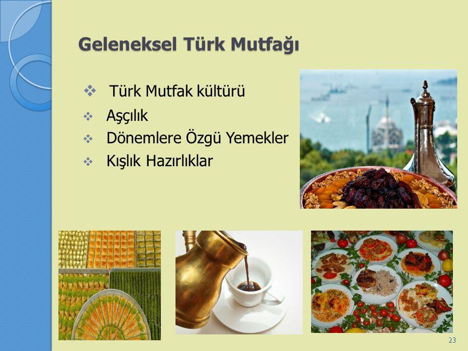 Geleneksel Türk Mutfağı