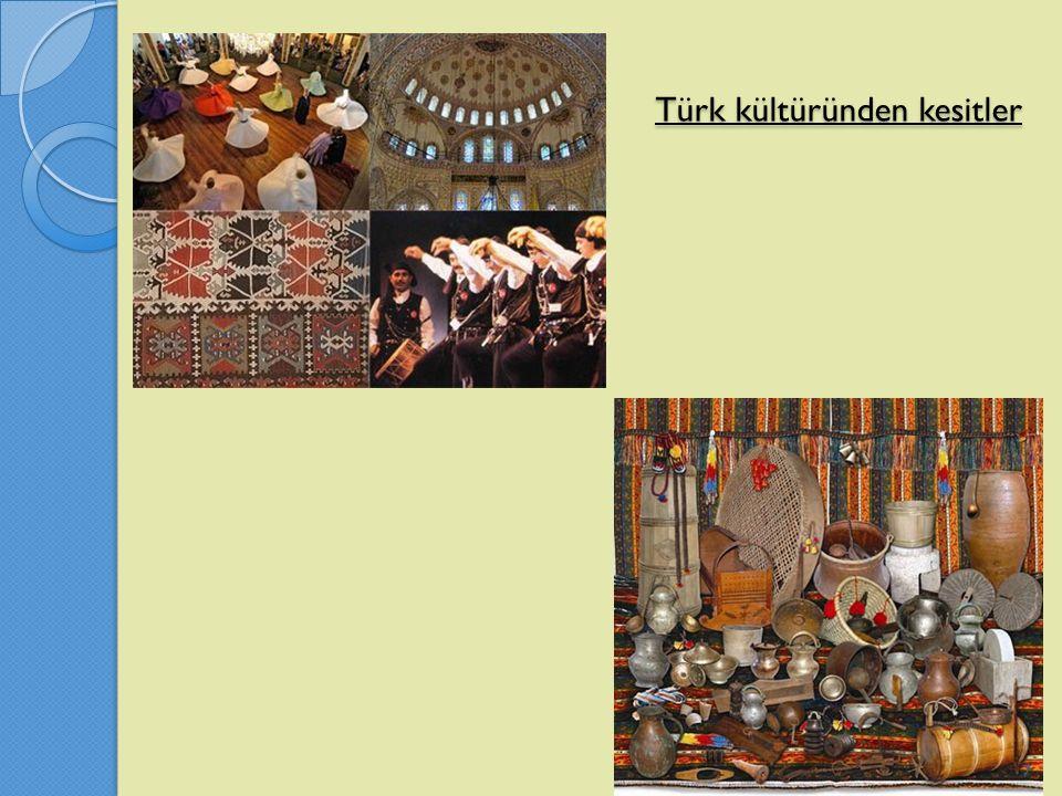 Türk kültüründen kesitler