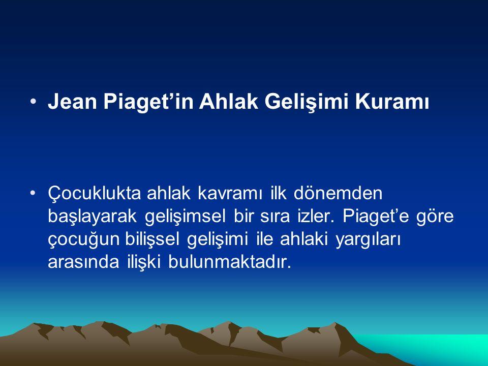 Jean Piaget'in Ahlak Gelişimi Kuramı