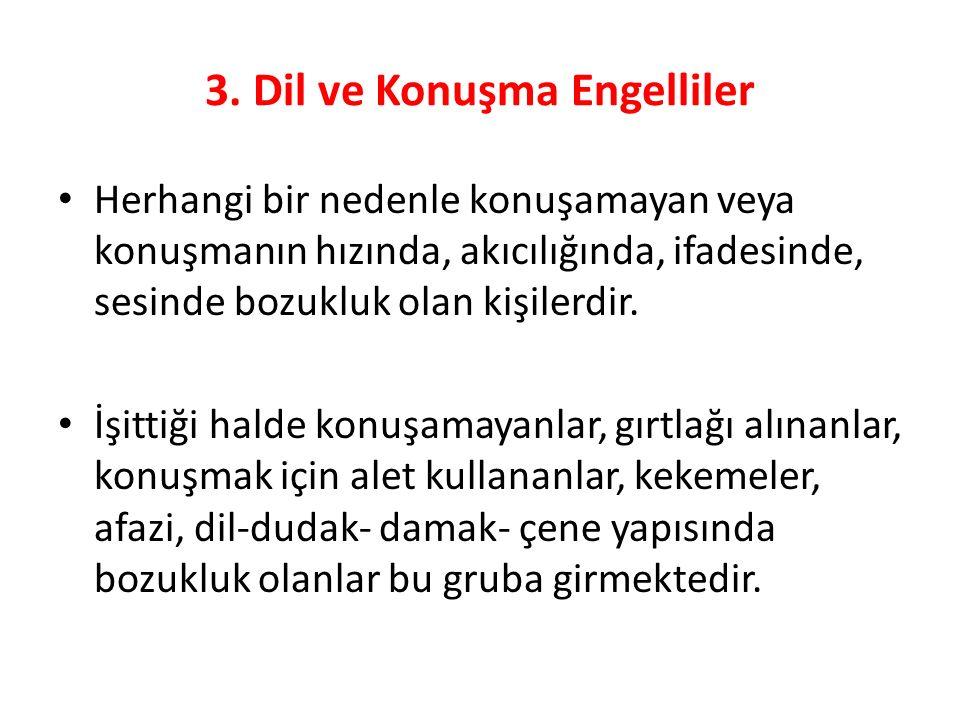3. Dil ve Konuşma Engelliler