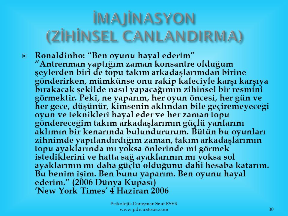 İMAJİNASYON (ZİHİNSEL CANLANDIRMA)