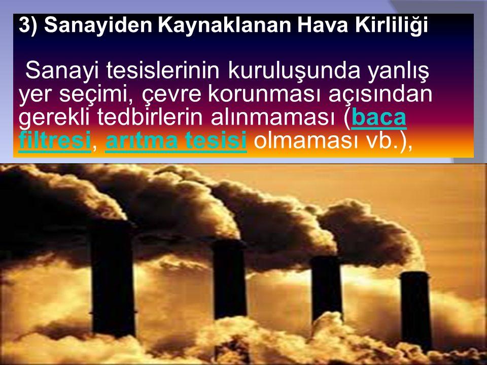 3) Sanayiden Kaynaklanan Hava Kirliliği