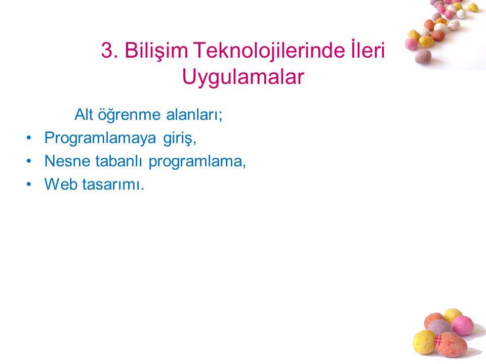 3. Bilişim Teknolojilerinde İleri Uygulamalar