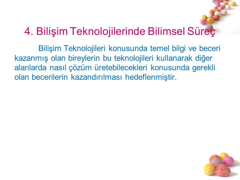 4. Bilişim Teknolojilerinde Bilimsel Süreç
